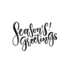 seasons greetings hand drawn creative calligraphy vector image