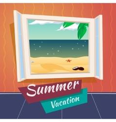 Summer Holiday Vacation Cartoon Open Window Sea vector image