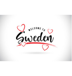 sweden welcome to word text with handwritten font vector image