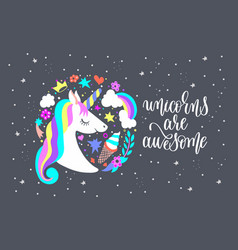 unicorns are awesome - art poster with unicorn vector image