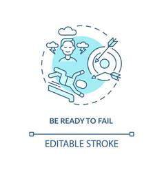 Be ready to fail blue concept icon vector