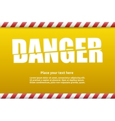 Danger warning sign template for your text vector image