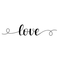 love hand lettering handwritten text vector image