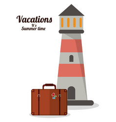 vacations summer time lighthouse suitcase vector image