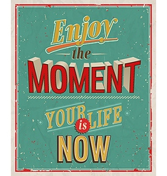 Enjoy moment vector