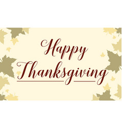 Happy thanksgiving maple background style vector