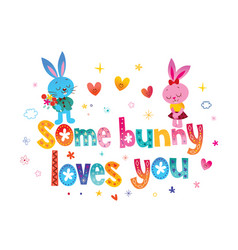 Some bunny loves you vector