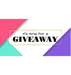 Time for giveaway banner facebook size vector