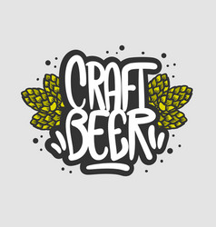 craft beer hand drawn design with beer hops vector image