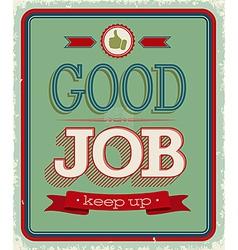 Good Job 2 vector