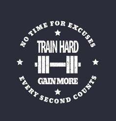 Train hard round emblem gym t-shirt print vector