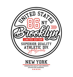 united states brooklyn typography for t-shirt vector image