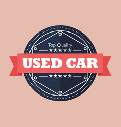used car badge design vector image