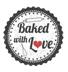 baked with love grunge rubber stamp vector image
