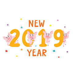 New year card with cartoon pig and 2019 isolated vector