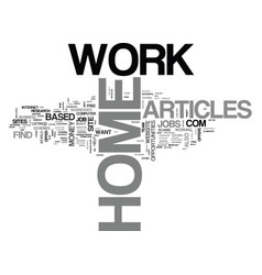 Work at home articles text word cloud concept vector