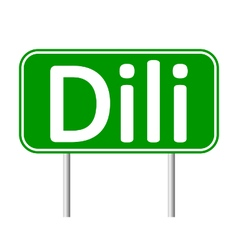 Dili road sign vector image