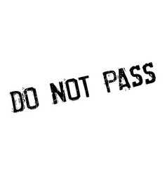 Do not pass rubber stamp vector