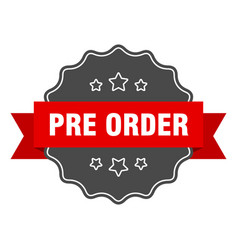 Pre order red label pre order isolated seal pre vector
