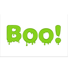 Word boo made of slime vector
