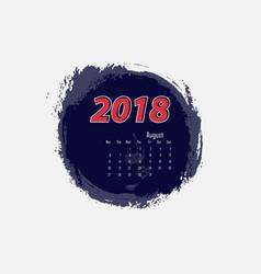 august 2018 calendar templates vector image