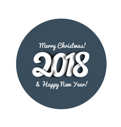 congratulations on the new year 2018 in trend vector image