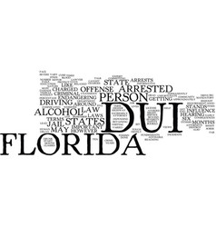 florida dui text background word cloud concept vector image vector image