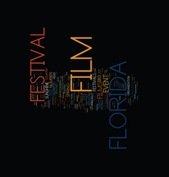 Florida film festival text background word cloud vector