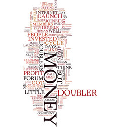 Money doubler madness text background word cloud vector