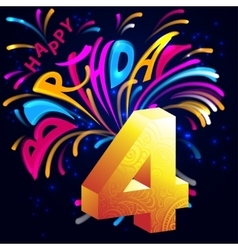 Fireworks Happy Birthday with a gold number 4 vector