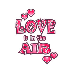 lettering of love is in the air vector image vector image
