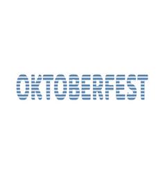 oktoberfest textured word vector image