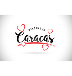 Caracas welcome to word text with handwritten vector