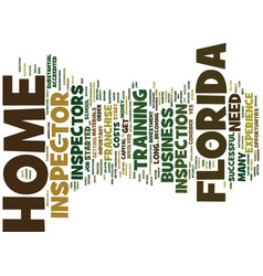 Florida home inspector text background word cloud vector