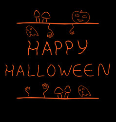 Handdrawn label with words happy halloween vector