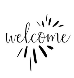 lettering hello welcome wrote brush hello vector image
