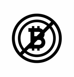 sign no bitcoin on white background vector image