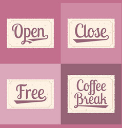 open close free coffee break alphabet vector image