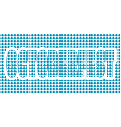 octoberfest textured word vector image vector image