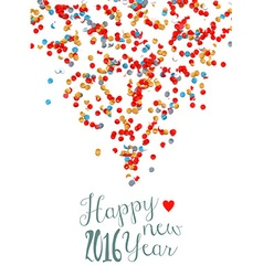 Happy new year 2016 confetti party holiday poster vector image vector image