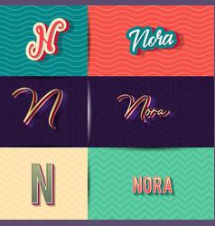 Name nora in various retro graphic design vector