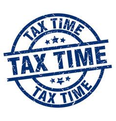 Tax time blue round grunge stamp vector