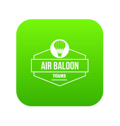 Tours air balloon icon green vector