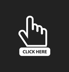 click here icon hand cursor signs white button vector image