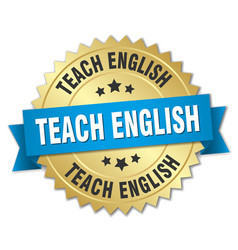 teach english round isolated gold badge vector image vector image
