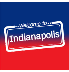 Welcome to indianapolis city design vector