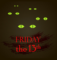 Friday the 13th with cat eyes vector