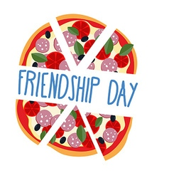 International friendship day Pizza pieces for vector image