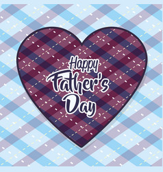 Heart with a message of father day celebration vector