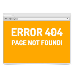Page 404 error on opened internet browser window vector